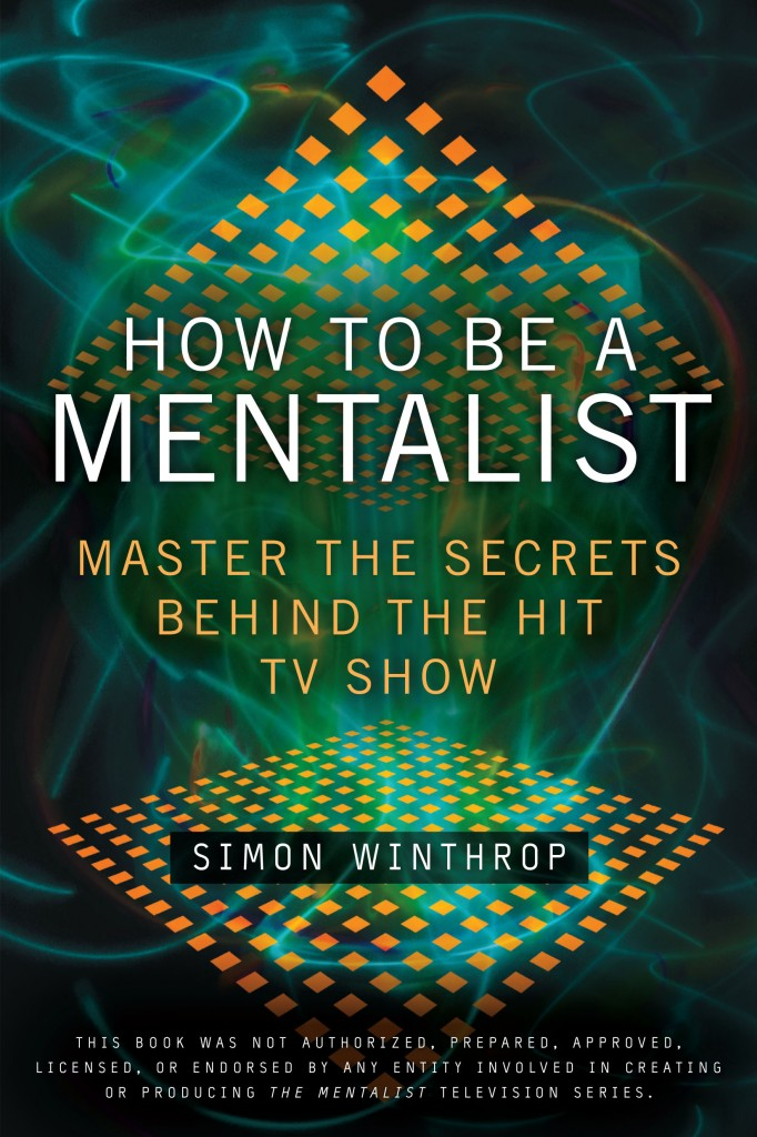 Simon's newest Mentalist book! Mind reading secrets revealed to the public
